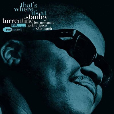 Stanley Turrentine - That's Where It's At (Blue Note Tone Poet Series) (LP) (Vinyl)