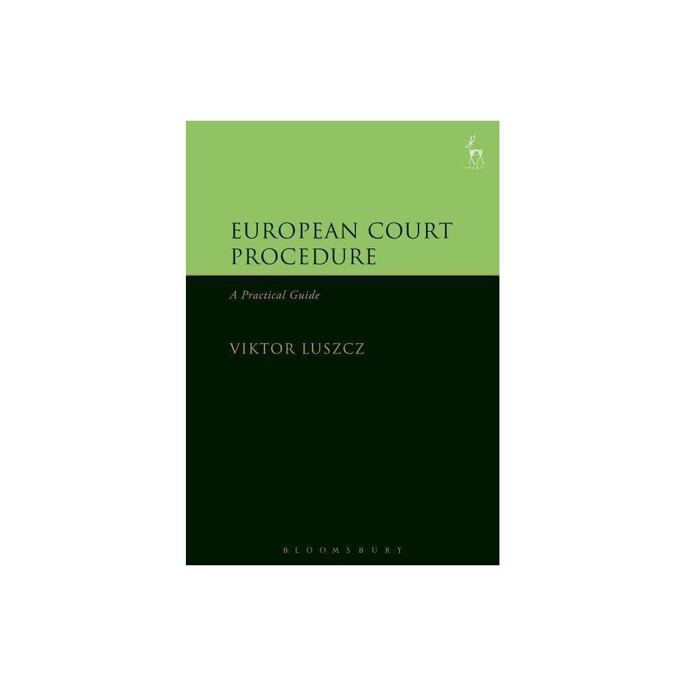 European Court Procedure - by Viktor Luszcz (Hardcover)