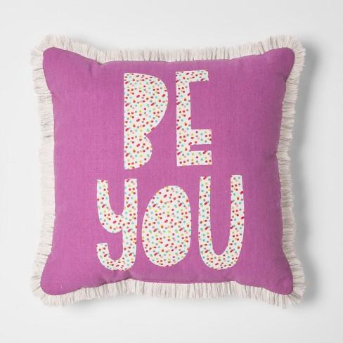 "Be You Throw Pillow (16""X16"") - Pillowfort™ - image 1 of 3"