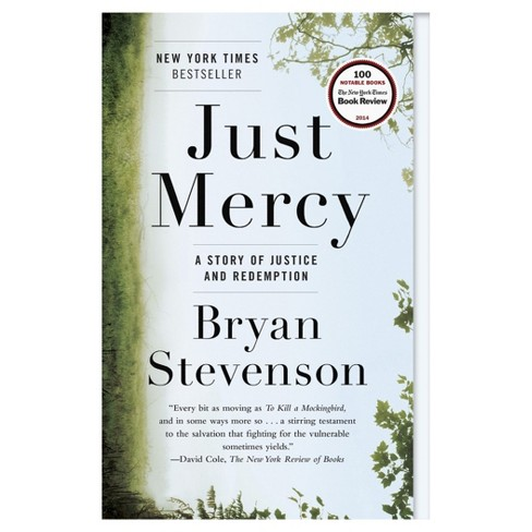 Just Mercy: A Story of Justice and Redemption (Paperback) (Bryan Stevenson) - image 1 of 1