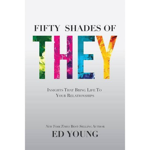 Fifty Shades of They - by  Ed Young (Paperback) - image 1 of 1