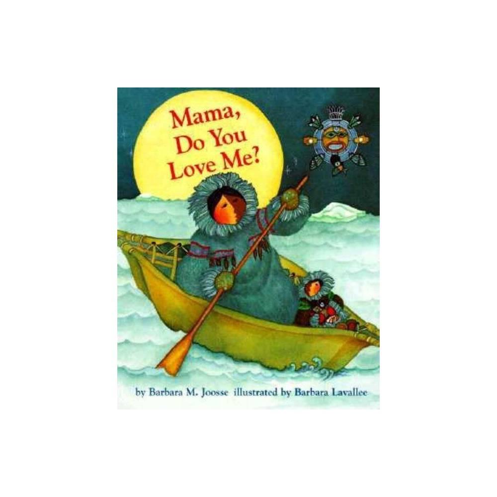 Mama Do You Love Me By Barbara M Joosse Board Book