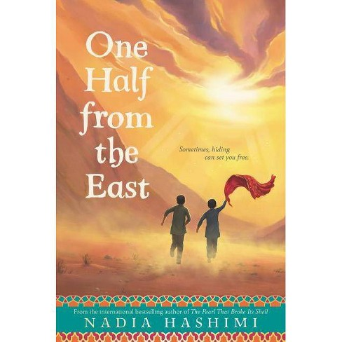 One Half from the East - by  Nadia Hashimi (Paperback) - image 1 of 1