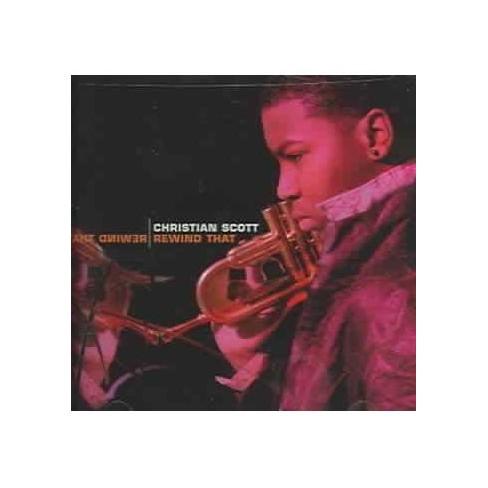 Christian (Jazz) Scott - Rewind That (CD) - image 1 of 1