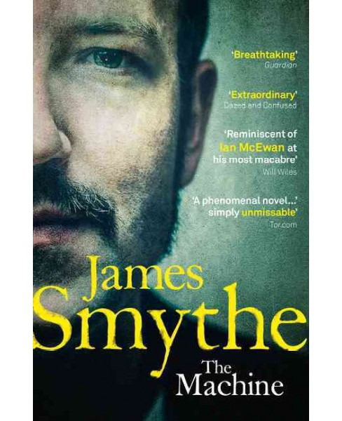 Machine (Paperback) (James Smythe) - image 1 of 1