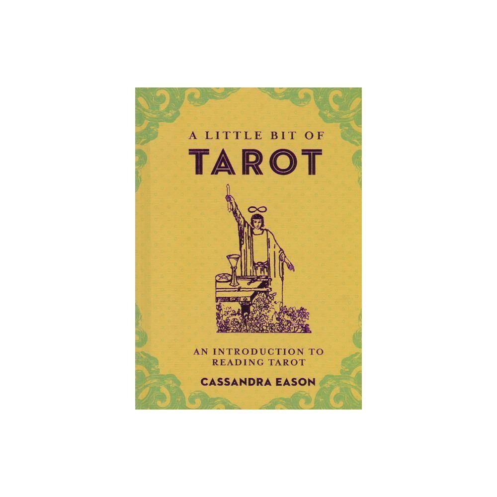 A Little Bit Of Tarot Volume 4 By Cassandra Eason Hardcover