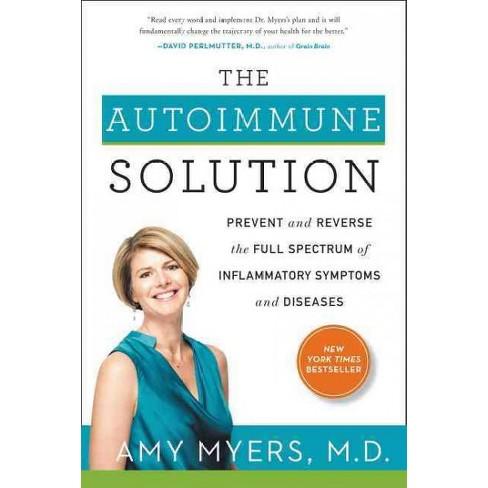Autoimmune Solution Prevent And Reverse The Full Spectrum Of