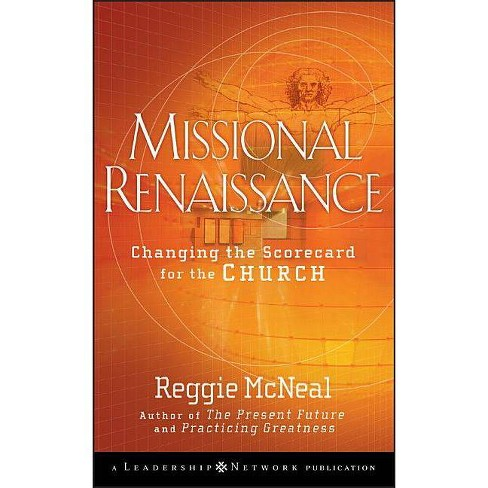 Missional Renaissance - (J-B Leadership Network) by  Reggie McNeal (Hardcover) - image 1 of 1