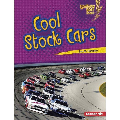Cool Stock Cars - (Lightning Bolt Books (R) -- Awesome Rides) by  Jon M Fishman (Hardcover) - image 1 of 1