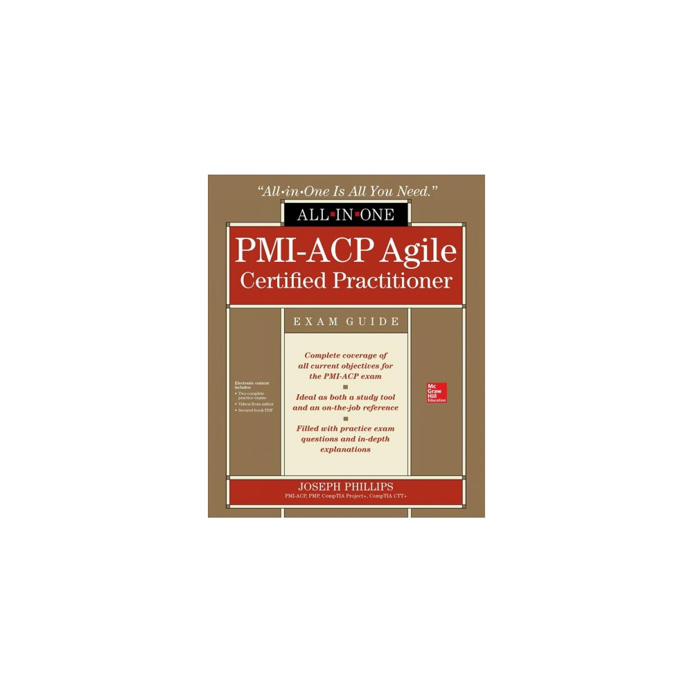 Pmi-Acp Agile Certified Practitioner All-in-One Exam Guide - Pap/Cdr by Joseph Phillips (Paperback)