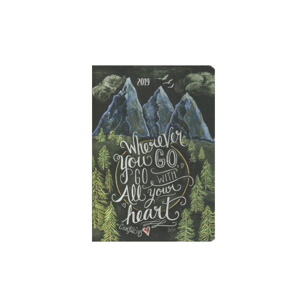 Wherever You Go 2019 Weekly Planner - (Hardcover)