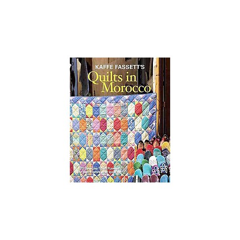 Kaffe Fassetts Quilts In Morocco 20 Designs From Rowan For