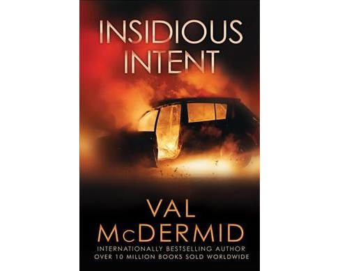 Insidious Intent -  Reprint by Val McDermid (Paperback) - image 1 of 1