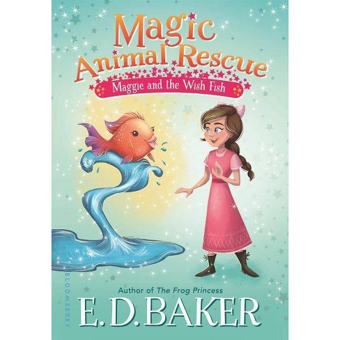 Magic Animal Rescue: Maggie and the Wish Fish - by  E D Baker (Hardcover) - image 1 of 1