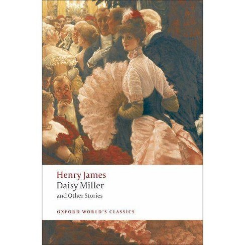 Daisy Miller and Other Stories - (Oxford World's Classics (Paperback)) by  Henry James (Paperback) - image 1 of 1