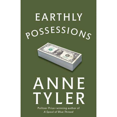 Earthly Possessions - by  Anne Tyler (Paperback) - image 1 of 1