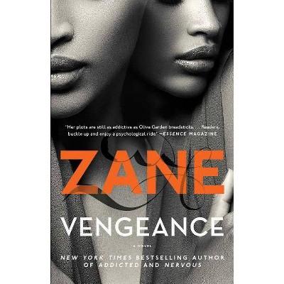 VENGEANCE - by Zane (Paperback)