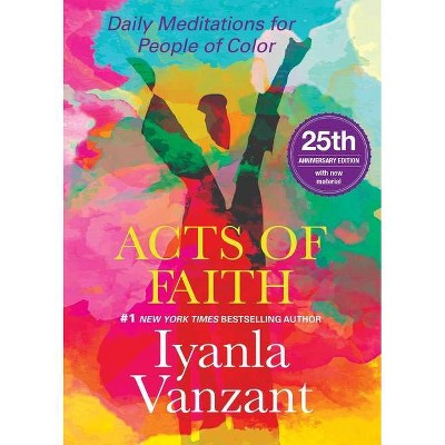 Acts of Faith : Daily Meditations for People of Color -  by Iyanla Vanzant (Paperback)