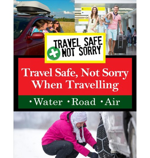 Travel Safe Not Sorry:When Travelling (DVD) - image 1 of 1