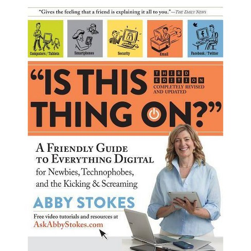 """is This Thing On?"" - by  Abby Stokes (Paperback) - image 1 of 1"