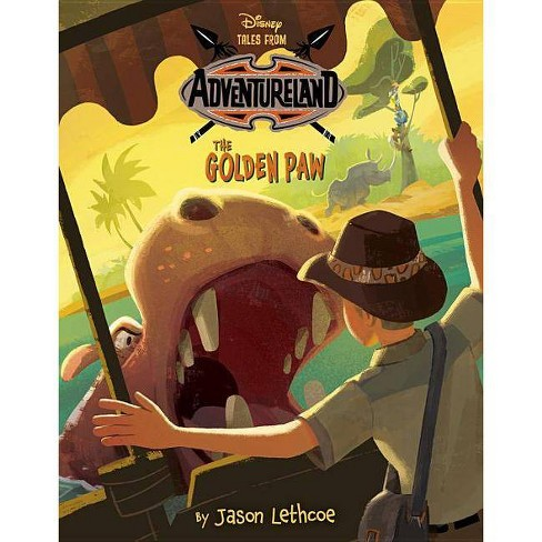 Tales from Adventureland: The Golden Paw - by  Jason Lethcoe (Hardcover) - image 1 of 1