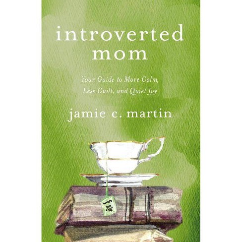 Introverted Mom - by  Jamie C Martin (Paperback) - image 1 of 1