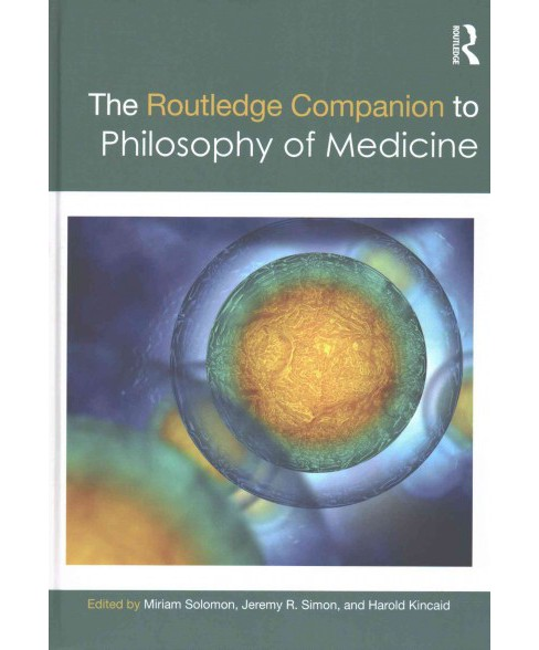 Routledge Companion to Philosophy of Medicine (Hardcover) - image 1 of 1