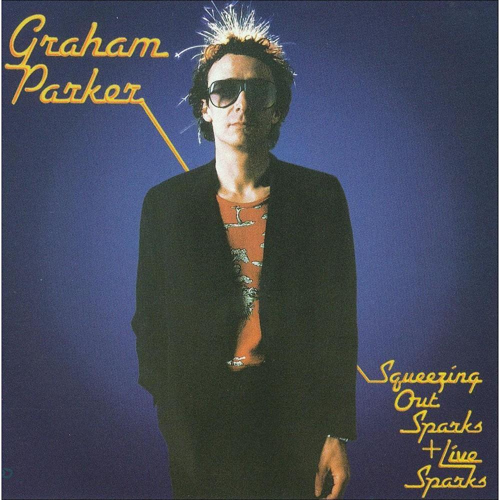 Graham parker - Squeezing out sparks plus live sparks (CD)