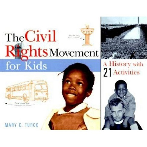 The Civil Rights Movement for Kids - (For Kids) by  Mary C Turck (Paperback) - image 1 of 1