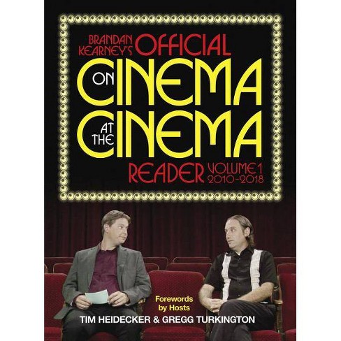 Brandan Kearney's Official on Cinema at the Cinema Reader - (Hardcover) - image 1 of 1