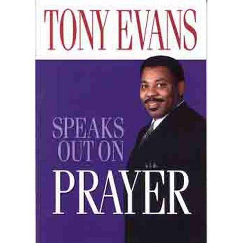 Tony Evans Speaks Out on Prayer - (Tony Evans Speaks Out On...) (Paperback) - image 1 of 1