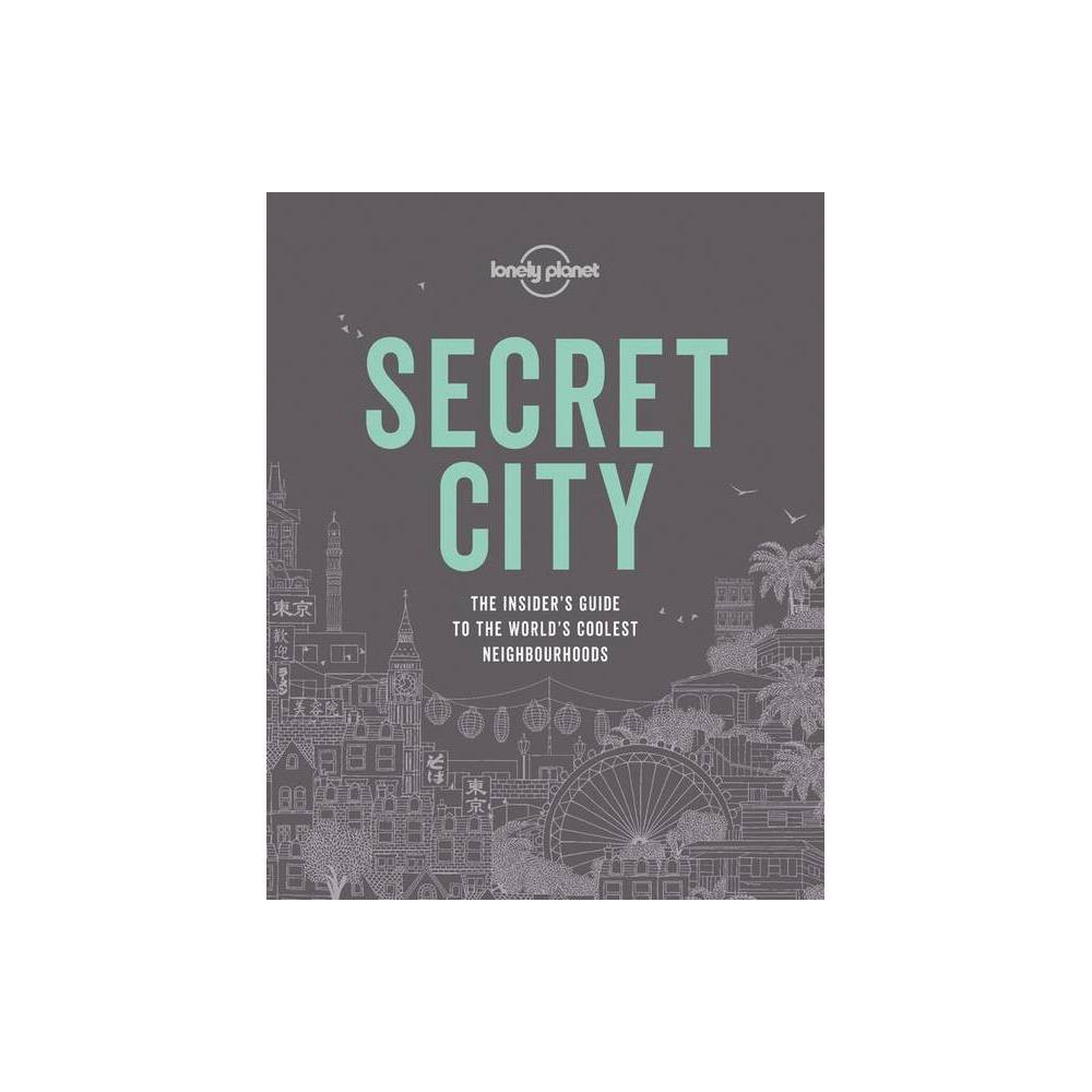 Secret City Lonely Planet By Lonely Planet Hardcover