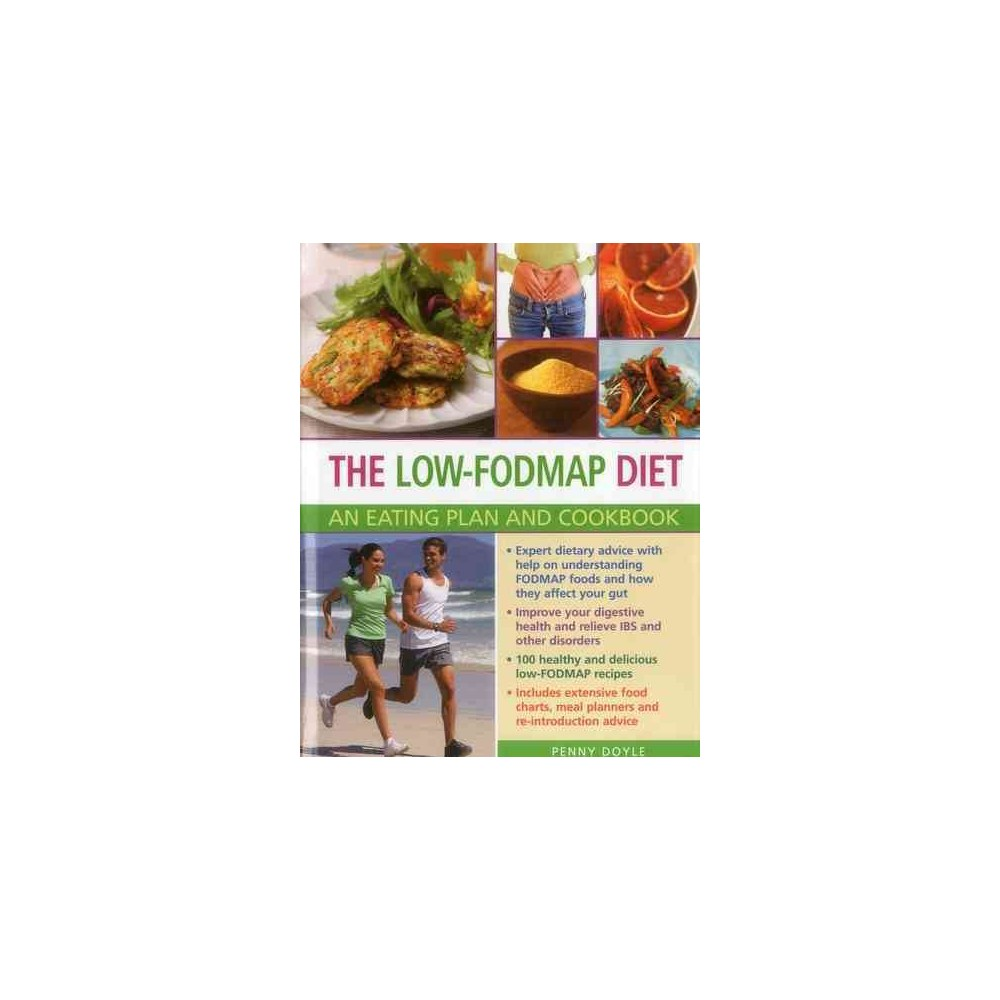Low-Fodmap Diet : An Eating Plan and Cookbook (Hardcover) (Penny Doyle)