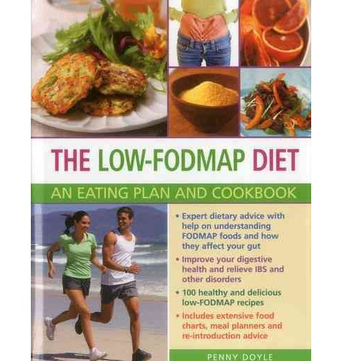 Low-Fodmap Diet : An Eating Plan and Cookbook (Hardcover) (Penny Doyle) - image 1 of 1