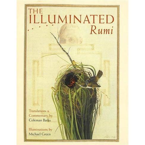 The Illuminated Rumi - by  Jalal Al Rumi (Hardcover) - image 1 of 1
