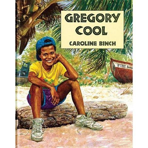 Gregory Cool - by  Caroline Binch (Paperback) - image 1 of 1