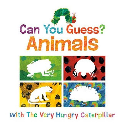Can You Guess?: Animals with the Very Hungry Caterpillar - (World of Eric Carle)by Eric Carle (Board Book)
