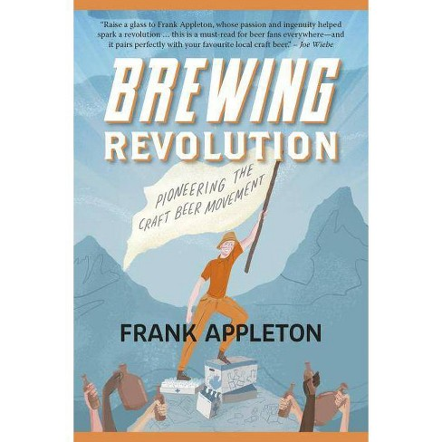 Brewing Revolution - by  Frank Appleton (Paperback) - image 1 of 1