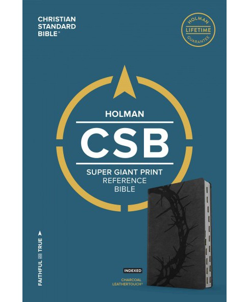 Holy Bible : Christian Standard Bible, Charcoal, Leathertouch, Super Giant Print Reference (Indexed) - image 1 of 1
