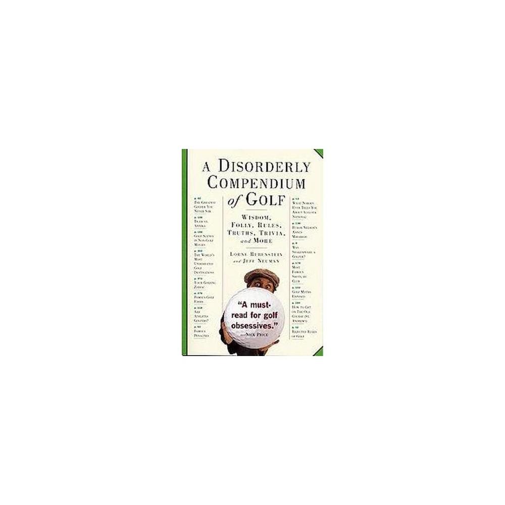 Disorderly Compendium of Golf - by Jeffrey Neuman (Paperback)