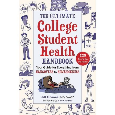 The Ultimate College Student Health Handbook - by  Jill Grimes (Paperback) - image 1 of 1