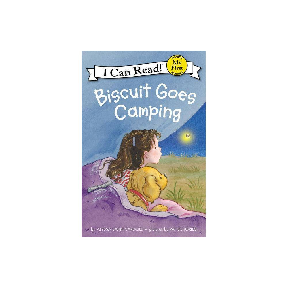 Biscuit Goes Camping My First I Can Read By Alyssa Satin Capucilli Hardcover