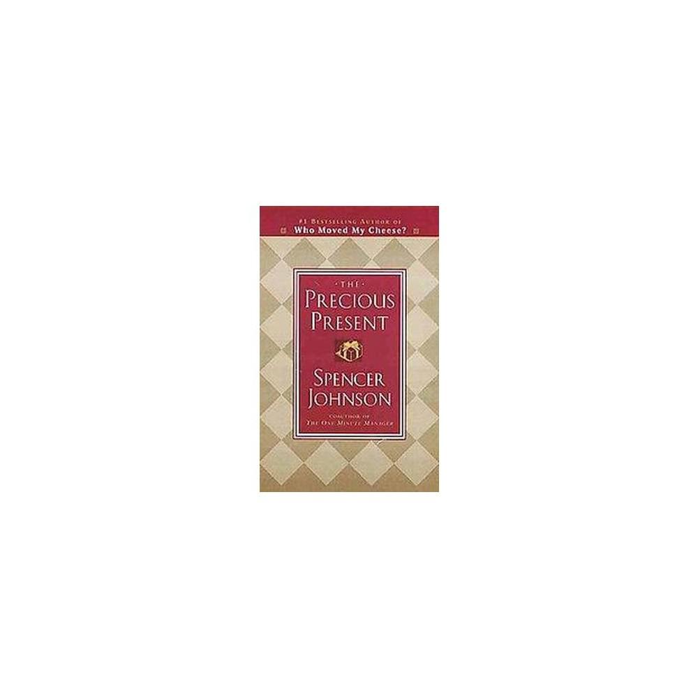 Precious Present (Revised) (Hardcover) (Spencer Johnson)