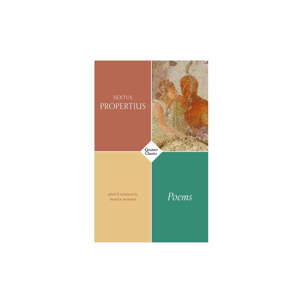 Poems of Sextus Propertius - (Carcanet Classics) (Paperback)