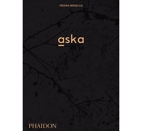 Aska -  by Fredrik Berselius (Hardcover) - image 1 of 1
