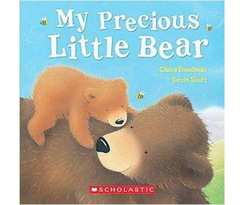 My Precious Little Bear (Hardcover) (Claire Freedman) - image 1 of 1