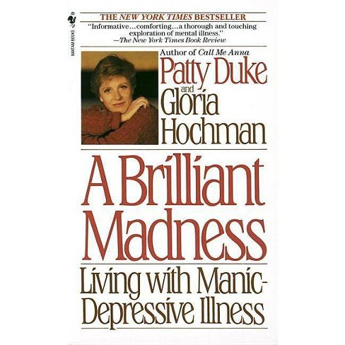 A Brilliant Madness - by  Patty Duke (Paperback) - image 1 of 1