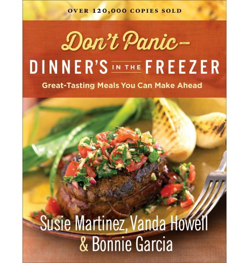 Don't Panic-Dinner's in the Freezer : Great-Tasting Meals You Can Make Ahead (Reissue) (Paperback) - image 1 of 1