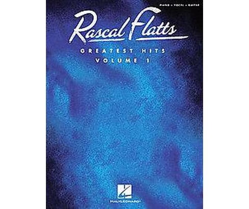 Rascal Flatts : Greatest Hits (Vol 1) (Paperback) - image 1 of 1