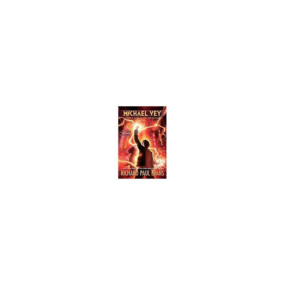 Hunt for Jade Dragon (Reprint) (Paperback) (Richard Paul Evans)
